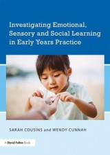 Omslag - Investigating Emotional, Sensory and Social Learning in Early Years Practice