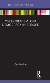 On Extremism and Democracy in Europe av Cas Mudde (Innbundet)