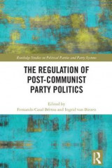 Omslag - The Regulation of Post-Communist Party Politics