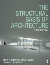 The Structural Basis of Architecture av Mark R. Cruvellier, Arne P. Eggen og Bjorn N. Sandaker (Heftet)