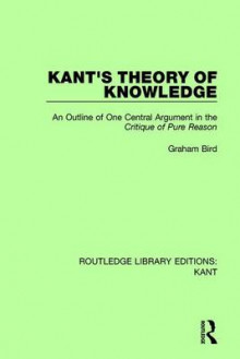 Kant's Theory of Knowledge av Graham Bird (Innbundet)
