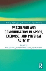 Omslag - Persuasion and Communication in Sport, Exercise and Physical Activity