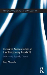 Omslag - Inclusive Masculinities in Contemporary Football