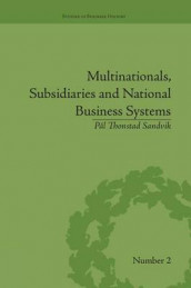 Multinationals, Subsidiaries and National Business Systems av Pal Thonstad Sandvik (Heftet)