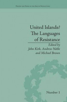 United Islands? The Languages of Resistance av John Kirk (Heftet)