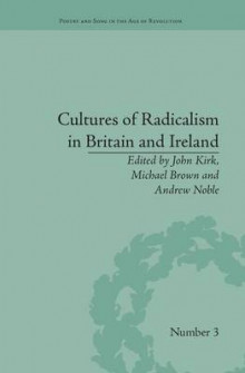 Cultures of Radicalism in Britain and Ireland av John Kirk (Heftet)