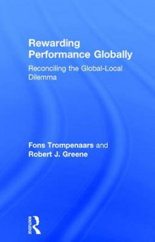 Rewarding Performance Globally av Fons Trompenaars og Robert J. Greene (Innbundet)