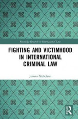 Omslag - Fighting and Victimhood in International Criminal Law