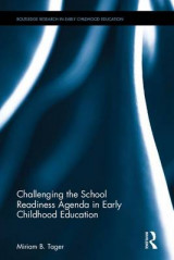 Omslag - Challenging the School Readiness Agenda in Early Childhood Education