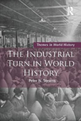 Omslag - The Industrial Turn in World History