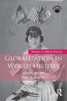 Globalization in World History av Peter N. Stearns (Heftet)