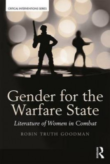Gender for the Warfare State av Robin Truth Goodman (Heftet)