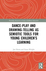 Omslag - Dance-Play and Drawing-Telling as Semiotic Tools for Young Children's Learning