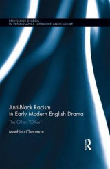 Omslag - Anti-Black Racism in Early Modern English Drama