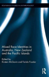 Omslag - Mixed Race Identities in Australia, New Zealand and the Pacific Islands