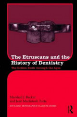 Omslag - The Etruscans and the History of Dentistry