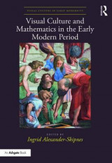 Omslag - Visual Culture and Mathematics in the Early Modern Period