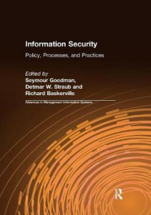 Information Security av Seymour Goodman, Detmar W. Straub, Richard Baskerville og Richard Baskerville (Heftet)