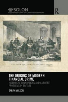 The Origins of Modern Financial Crime av Sarah Wilson (Heftet)