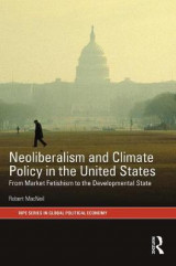 Omslag - The Neoliberalism and Climate Policy in the United States