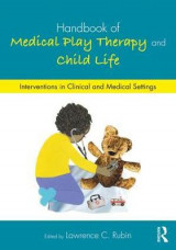 Omslag - Handbook of Medical Play Therapy and Child Life