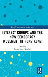 Omslag - Interest Groups and the New Democracy Movement in Hong Kong