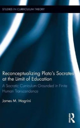 Omslag - Reconceptualizing Plato's Socrates at the Limit of Education