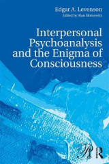 Omslag - Interpersonal Psychoanalysis and the Enigma of Consciousness