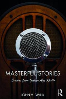 Masterful Stories av John V. Pavlik (Heftet)