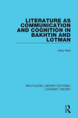 Omslag - Literature as Communication and Cognition in Bakhtin and Lotman