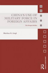 Omslag - China's Use of Military Force in Foreign Affairs