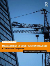 Management of Construction Projects av Len Holm og John E. Schaufelberger (Heftet)