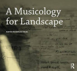 Omslag - A Musicology for Landscape