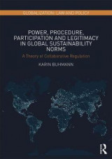 Omslag - Power, Procedure, Participation and Legitimacy in Global Sustainability Norms