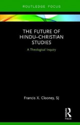 Omslag - The Future of Hindu-Christian Studies