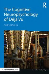 Omslag - The Cognitive Neuropsychology of Deja Vu