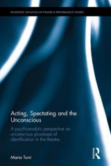 Omslag - Acting, Spectating and the Unconscious