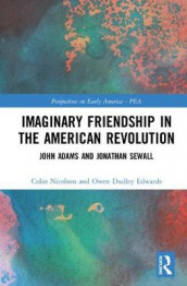 Imaginary Friendship in the American Revolution av Owen Dudley-Edwards (Innbundet)