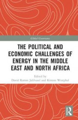 Omslag - The Political and Economic Challenges of Energy in the Middle East and North Africa