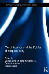 Omslag - Moral Agency and the Politics of Responsibility