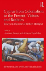 Omslag - Cyprus from Colonialism to the Present: Visions and Realities