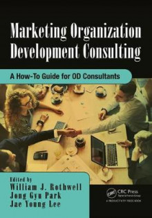Marketing Organization Development av William J. Rothwell, Jong Gyu Park og Jae-Young Lee (Innbundet)