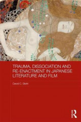 Omslag - Trauma, Dissociation and Re-enactment in Japanese Literature and Film