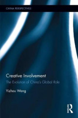 Omslag - Creative Involvement: The Evolution of China's Global Role