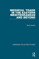 Omslag - Medieval Trade in the Eastern Mediterranean and Beyond