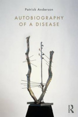 Omslag - Autobiography of a Disease