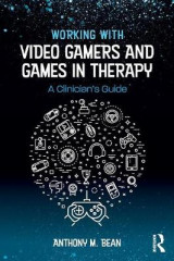 Omslag - Working with Video Gamers and Games in Therapy