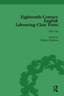 Eighteenth-Century English Labouring-Class Poets: Vol 1 av John Goodridge, Simon Kovesi, David Fairer, Dr. Tim Burke, William J. Christmas og Bridget Keegan (Innbundet)