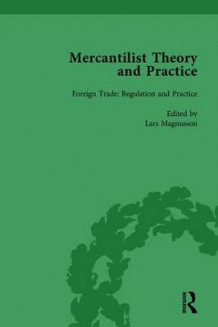 Mercantilist Theory and Practice Vol 2 av Lars Magnusson (Innbundet)