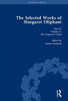 The Selected Works of Margaret Oliphant: Part 4, Volume 17 av Elisabeth Jay, Muireann O'Cinneide, Lyn Pykett, Joseph Bristow og Elisabeth Jay (Innbundet)